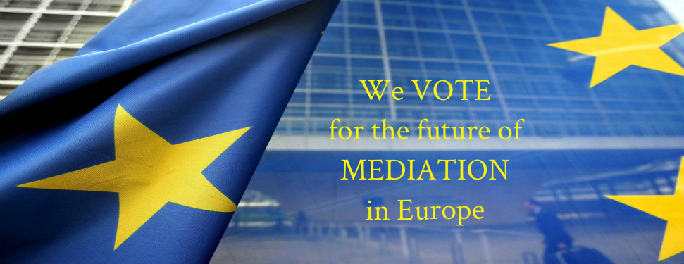 We vote for the future of Mediation in Europe